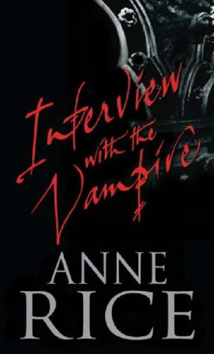 interview-with-the-vampire-the-first-book-in-the-vampire-chronicles-13162475